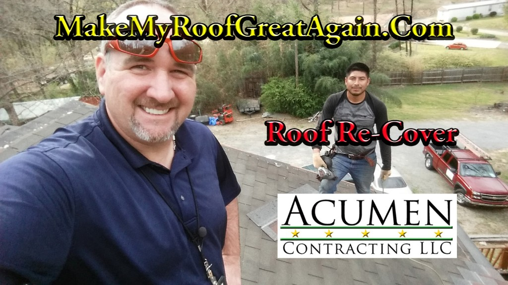 Make My Roof Great Again - Roof Re-Cover